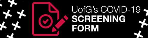 U of G's COVID-19 Screening Form